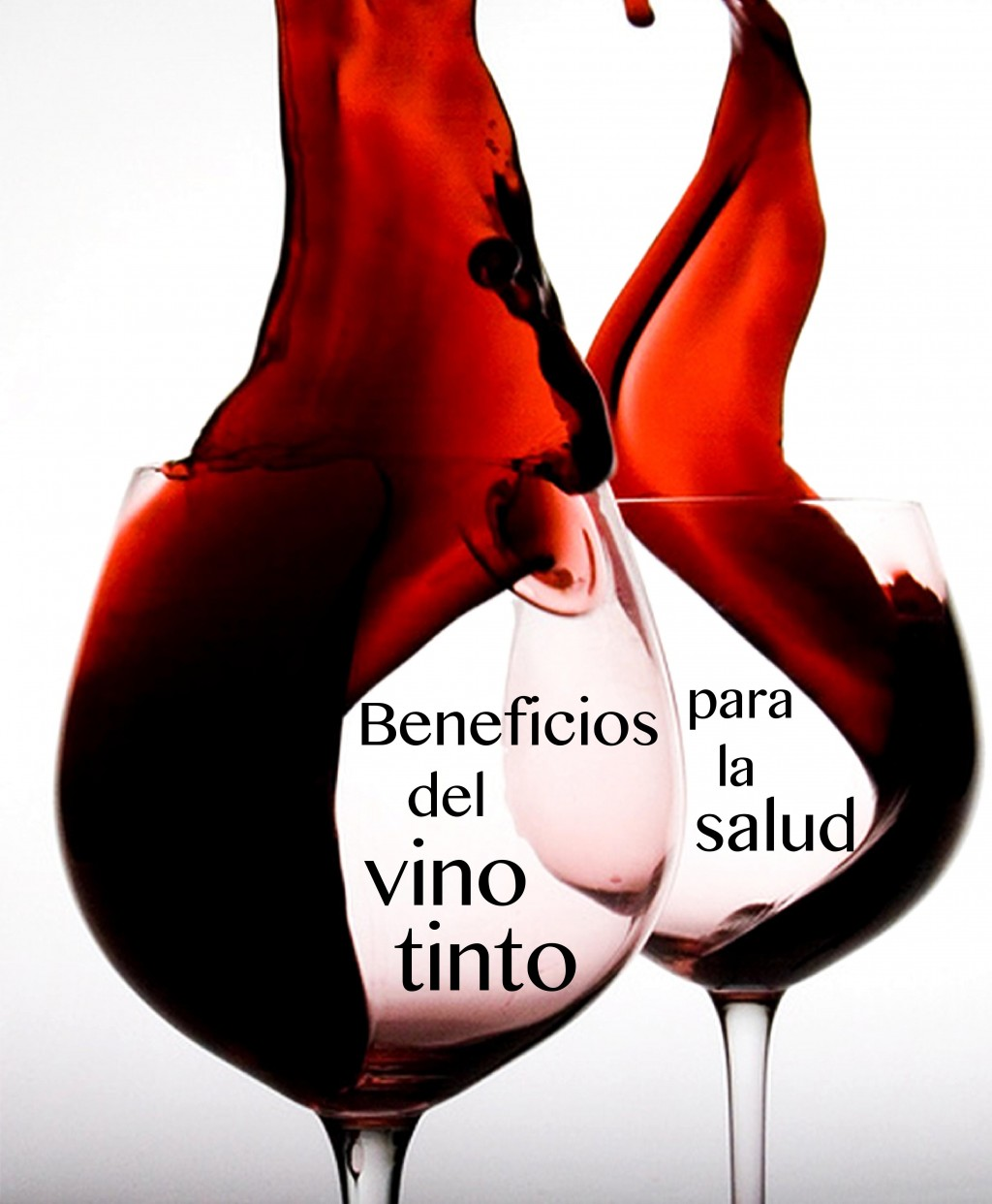 Los 15 Beneficios Del Vino Tinto Para La Salud